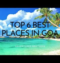Top 6 Best Places To Visit In Goa   Complete Tourist Travel Guide in Hindi