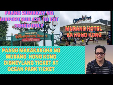 Guide/Tips for Travelling Hong Kong you NEED to know +Tipid Tips HK Airport BUS A21 to Tsim Sha Tsui