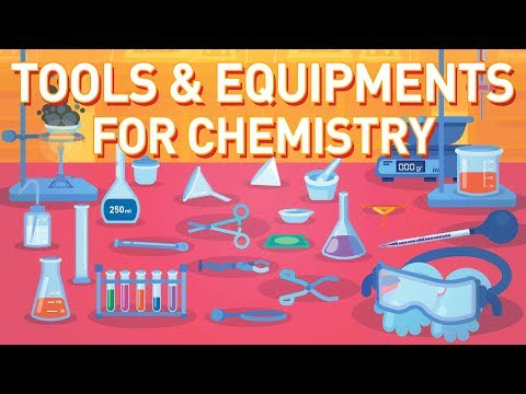 Lab Tools and Equipment – Know your glassware and become an expert Chemist!   Chemistry