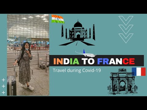 Indians travelling during Corona time    MUMBAI to PARIS    INDIA to FRANCE via Air France