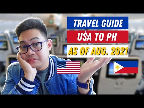 TRAVELLING TO THE PHILIPPINES AS OF AUGUST 2021 | USA TO PH | TRAVEL GUIDE (LOCKDOWN)